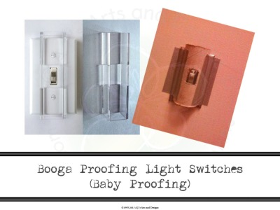 Booga Proofing Light Switches (Baby Proofing)