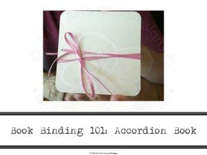 Book Binding 101: Accordion Book
