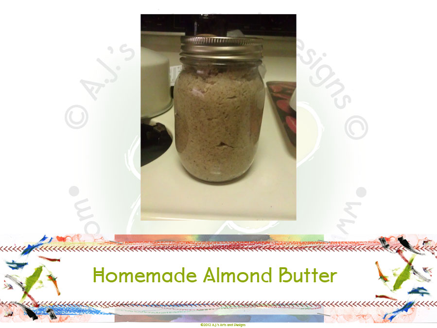 Homemade Almond Butter | Who Are You Calling Crafty?