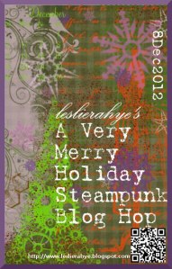 Leslierahye's A Merry Holiday Steam Punk Blog Hop