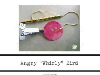 "Angry ""Whirly"" Bird"
